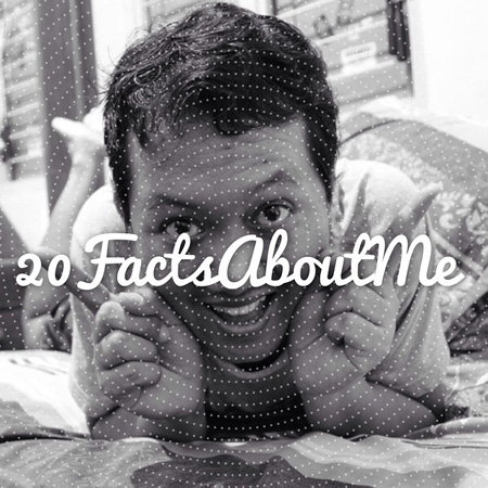 #20FactsAboutMe